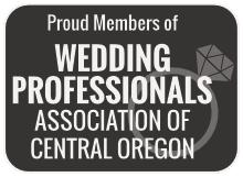 Proud Member of Wedding Professionals Association of Central Oregon
